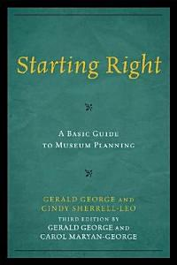 Starting Right  A Basic Guide to Museum Planning PDF