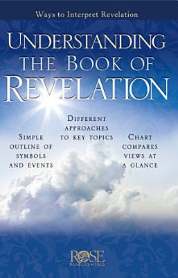 Understanding the Book of Revelation