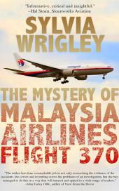 The Mystery of Malaysian Airlines Flight 370