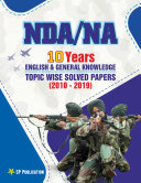 NDA 10 Years English & General Knowledge Topic Wise Solved Papers (2010-2019)