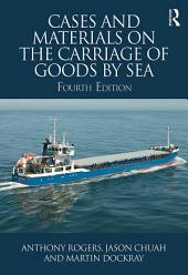 Cases and Materials on the Carriage of Goods by Sea: Edition 4