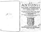 Commentarii in universam Aristotelis dialecticam: una cum dubiis & quaestionibus hac tempestate agitari solitis