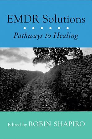 EMDR Solutions  Pathways to Healing PDF