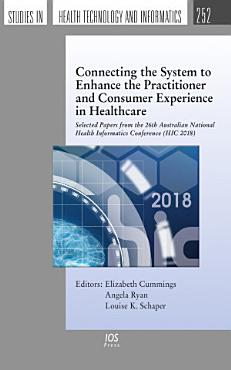 Connecting the System to Enhance the Practitioner and Consumer Experience in Healthcare PDF