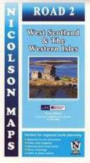 NICOLSON ROAD 2, WEST SCOTLAND & THE WESTERN ISLES.
