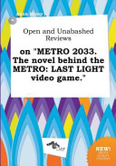 Open And Unabashed Reviews On Metro 2033 The Novel Behind The Metro Book PDF