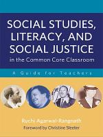 Social Studies  Literacy  and Social Justice in the Common Core Classroom PDF
