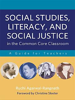 Social Studies  Literacy  and Social Justice in the Common Core Classroom