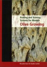 Pruning and Training Systems for Modern Olive Growing