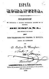 España romantica, 1-2: coleccion de anécdotas y sucesos novelescos sacados de la historia de España
