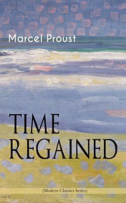TIME REGAINED  Modern Classics Series