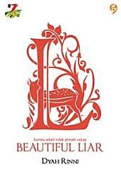Beautiful Liar: ketika sekali saja tidak pernah cukup