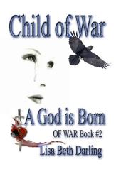 Child of War-A God is Born