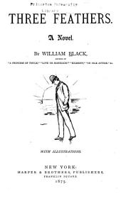 Three Feathers: A Novel