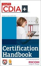 CompTIA CDIA+ (CD0-001) Certification Handbook