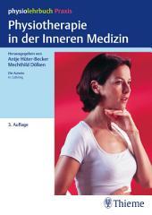 Physiotherapie in der Inneren Medizin: physiolehrbuch Praxis, Ausgabe 3