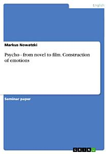 Psycho   from Novel to Film  Construction of Emotions Book