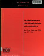 Proceedings of the Fifth USENIX Conference on Object-Oriented Technologies and Systems (COOTS '99)