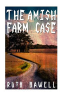 The Amish Farm Case (Amish Mystery and Suspense)