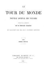 Le Tour du monde: nouveau journal des voyages, Volume49