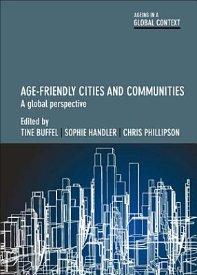 Age friendly Cities and Communities