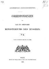 Auswärtige Angelegenheiten: Correspondenzen des Kaiserlich-Königlichen Ministeriums des Äussern, Volume3