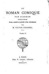 Le roman comique par Scarron: Volume 2
