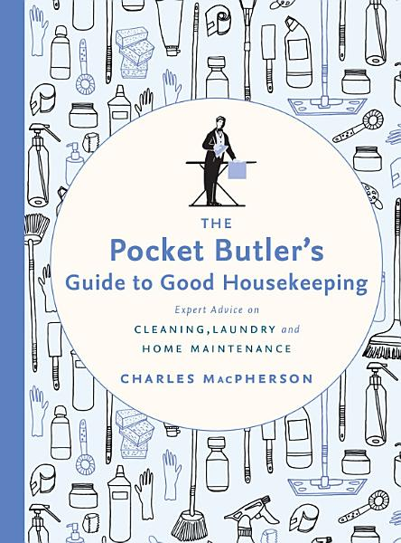 Download The Pocket Butler s Guide to Good Housekeeping Book