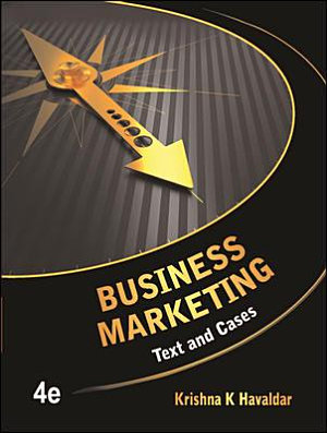 Business Marketing  Text and Cases