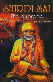 Shirdi Sai: The Supreme