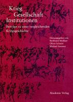 Krieg   Gesellschaft   Institutionen PDF