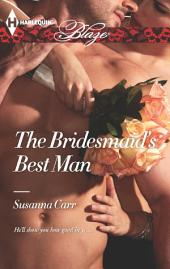The Bridesmaid's Best Man