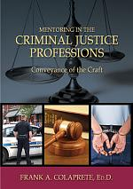 Mentoring in the Criminal Justice Professions