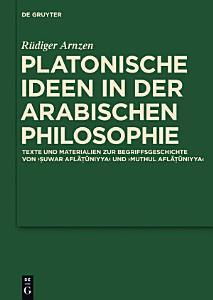Platonische Ideen in der arabischen Philosophie PDF