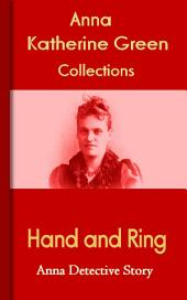 Hand and Ring: Anna's Detective Story