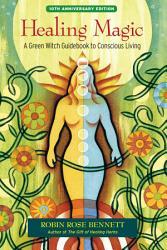 Healing Magic 10th Anniversary Edition Book PDF