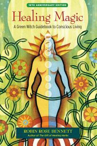 Healing Magic  10th Anniversary Edition Book