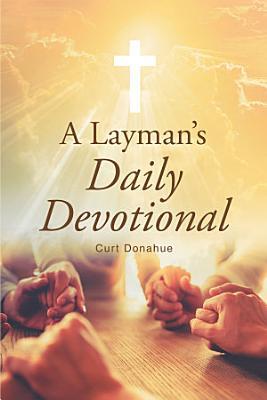 A Layman s Daily Devotional
