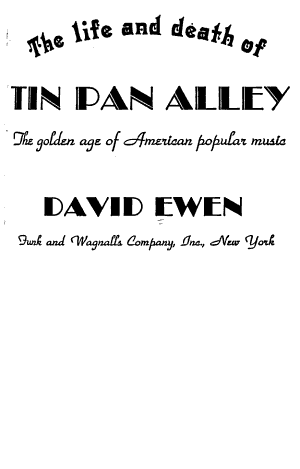 The Life and Death of Tin Pan Alley