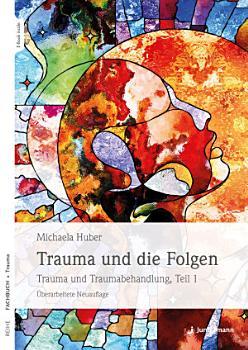 Trauma und die Folgen PDF