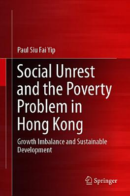 Social Unrest and the Poverty Problem in Hong Kong PDF