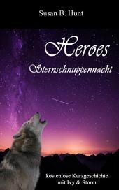 HEROES - Sternschnuppennacht: kostenlose Leseprobe