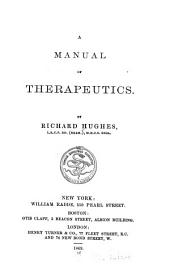 A Manual of therapeutics: Volumes 1-2