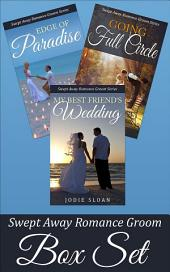 Swept Away Romance Groom Boxed Set