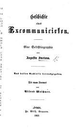 Geschichte eines Excommunicirten. Eine Selbstbiographie von A. Smetana. Aus dessen Nachlasse herausgegeben. Mit einem Vorwort von A. Meissner