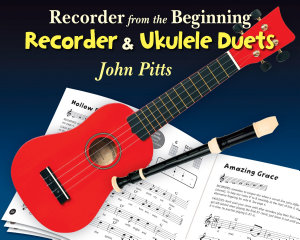 Recorder From The Beginning  Recorder And Ukulele Duets PDF