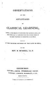 Observations on the advantages of Classical Learning, etc