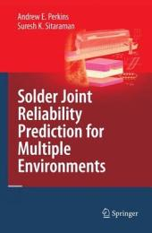 Solder Joint Reliability Prediction for Multiple Environments