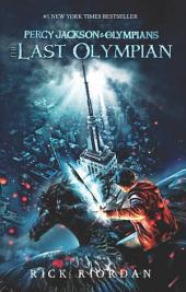 The Last Olympian: Percy Jackson & Olympians