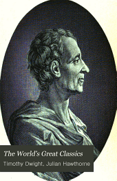 The World's Great Classics: The spirit of laws, by Baron de Montesquieu. Physics and politics, by W. Bagehot